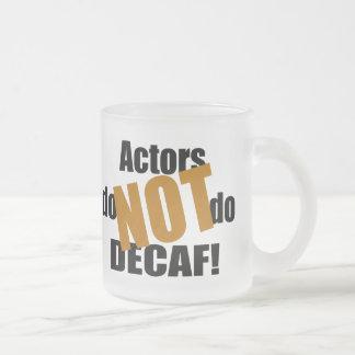 No Decaf - actores Taza De Cristal