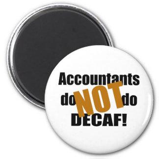 No Decaf - contable Imán