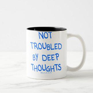 No Deep Thoughts Coffee Mug