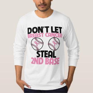 No deje al cáncer de pecho robar la 2da base camisas