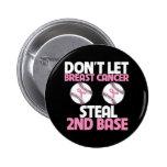 No deje al cáncer de pecho robar la 2da base pin