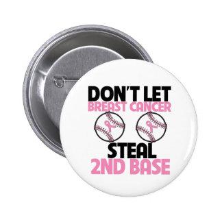 No deje al cáncer de pecho robar la 2da base pins