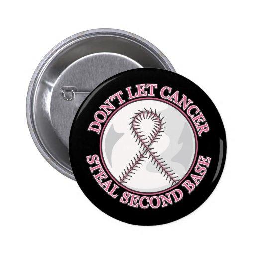 No deje al cáncer de pecho robar la segunda base pins