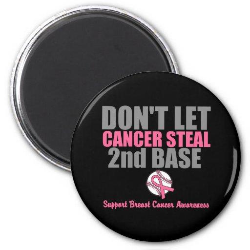 No deje al cáncer robar en segundo lugar la 2da ba imanes para frigoríficos