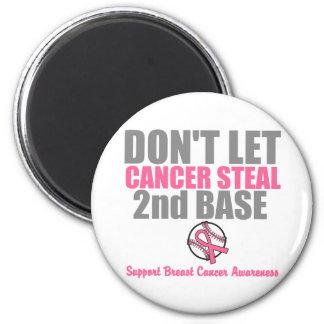 No deje al cáncer robar en segundo lugar la 2da ba imán de frigorífico