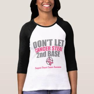 No deje al cáncer robar en segundo lugar la 2da ba camisetas