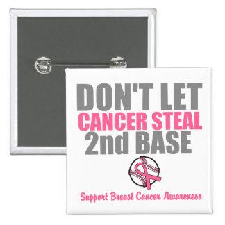 No deje al cáncer robar en segundo lugar la 2da pin cuadrado