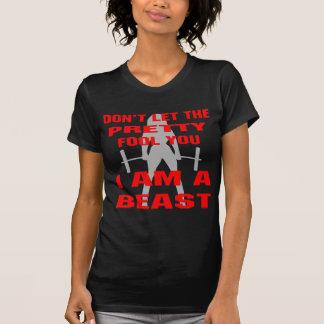 No deje al tonto bonito usted que soy una bestia camisetas