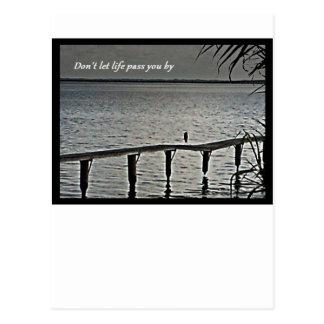 No deje el paso de la vida usted cerca tarjetas postales