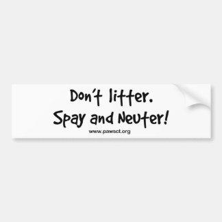 No deje en desorden spay y neutralizan etiqueta de parachoque
