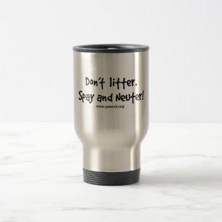 No deje en desorden spay y nueter taza de viaje de acero inoxidable
