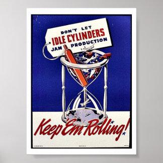 No deje los cilindros ociosos poster