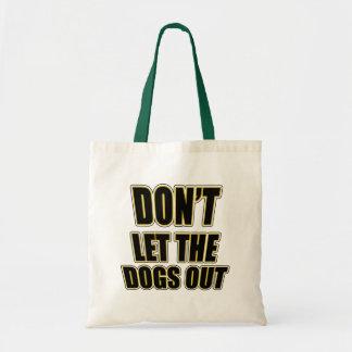 No deje los perros hacia fuera bolsas