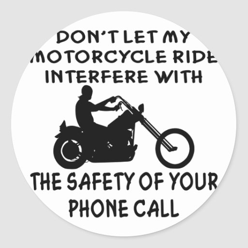 No deje mi paseo de la motocicleta interferir pegatina redonda