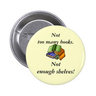 ¡No demasiados libros, no bastantes estantes! Pin