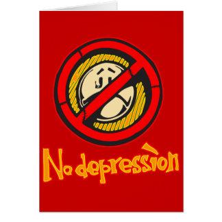 No Depression Card