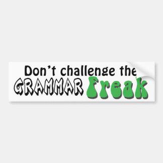 No desafíe al pegatina del monstruo de la gramátic pegatina de parachoque