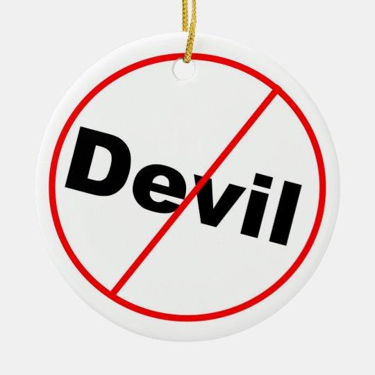 No devil allowed Christian Ceramic Ornament