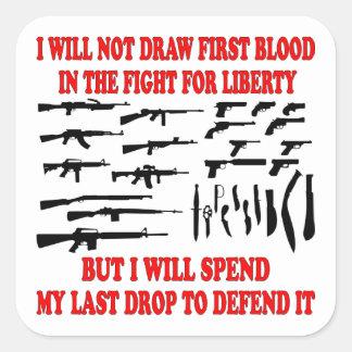 No dibujaré la primera sangre en la lucha para la pegatina cuadrada
