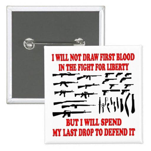 No dibujaré la primera sangre en la lucha para la  pins