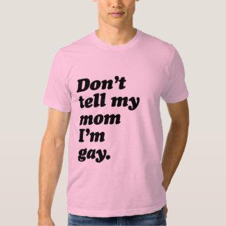 NO DIGA A MI MAMÁ que soy GAY - .png Remera