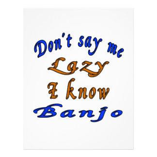 No diga que perezoso yo sabe el banjo membrete
