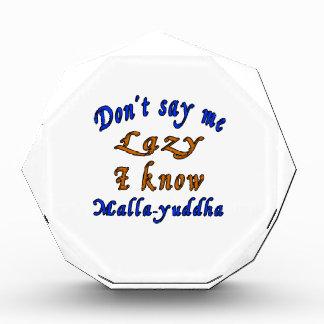 No diga que perezoso yo sabe Malla-yuddha.
