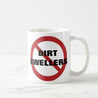 No dirt dwellers classic white coffee mug