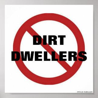No dirt dwellers poster
