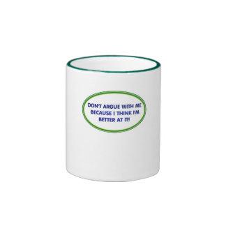 No discuta… taza de café