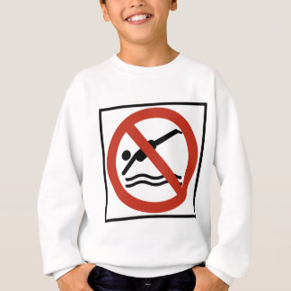 No Diving Highway Sign Sweatshirt