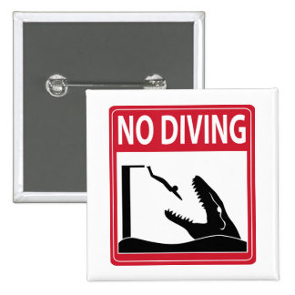 No Diving (Mosasaurus) Button