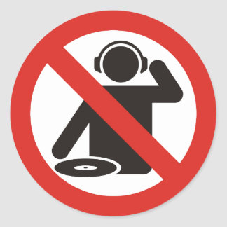No-dj zone classic round sticker