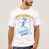 No Dodgeball Zone- Player with X T-Shirt