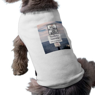 No Dogs Allowed On Beach T-Shirt