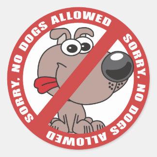 No Dogs Allowed Round Sticker