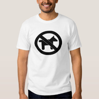 No Dogs please T Shirt