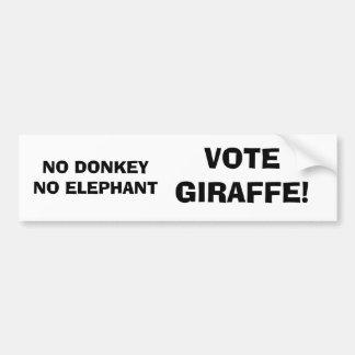 No donkey no elephant, vote giraffe! bumper sticker