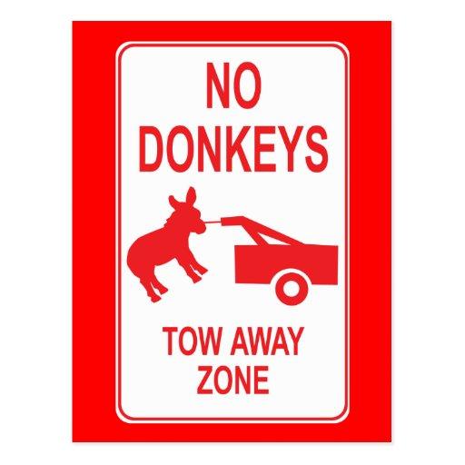 No Donkeys: Tow Away Zone Post Card