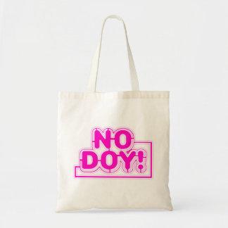 No Doy Tote Bag