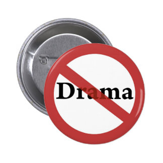 No Drama Allowed! 2 Inch Round Button