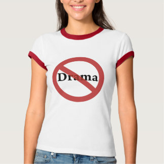 No Drama Allowed! T-Shirt