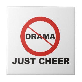 No Drama Just Cheer Tile
