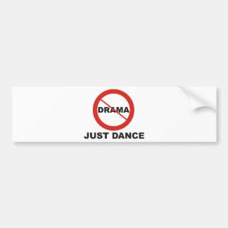 No Drama Just Dance Car Bumper Sticker