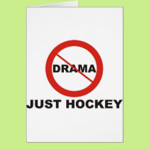 No Drama Just Hockey Card