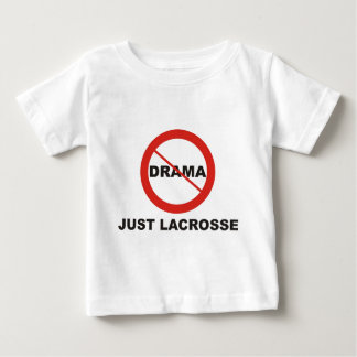 No Drama Just Lacrosse Baby T-Shirt