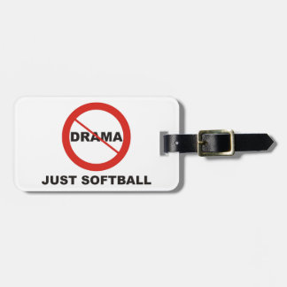 No Drama Just Softball Bag Tag