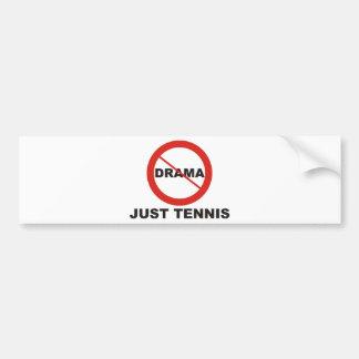 No Drama Just Tennis Car Bumper Sticker