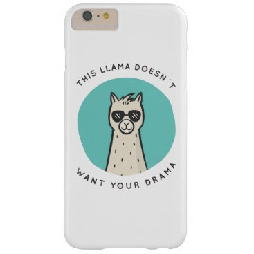 No Drama Llama Barely There iPhone 6 Plus Case