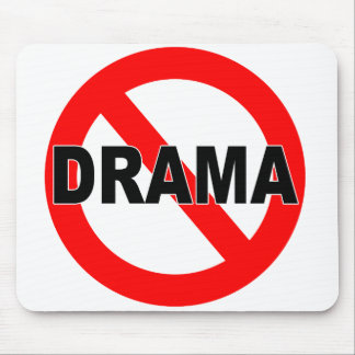 No Drama (Mousepad)